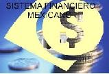 Historia del sistema financiero mexicano