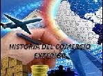 Historia del comercio exterior en mexico